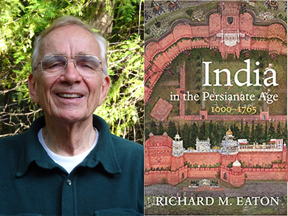 Richard Eaton and book cover for India in the Persionate Age