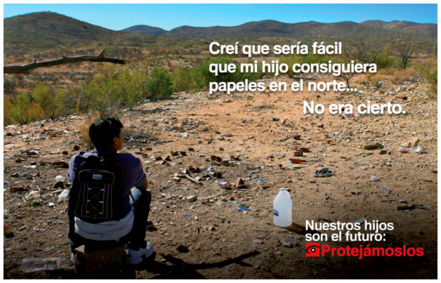 Poster from the Dangers Awareness Campaign, a public information campaign launched by U.S. Customs and Border Enforcement in 2014 that aimed to communicate the dangers of unauthorized crossings to children and their families and inform potential crossers